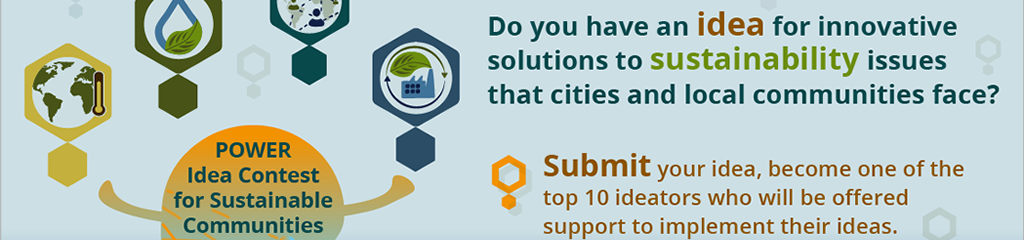 Submit and vote on ideas in the POWER Idea Contest for Sustainable Communities